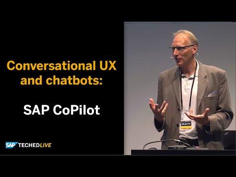 Conversational UX and chatbots: SAP CoPilot  and SAP Conversational AI, SAPTechEd 2018