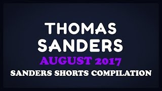 August 2017 SHORTS Compilation! | Thomas Sanders