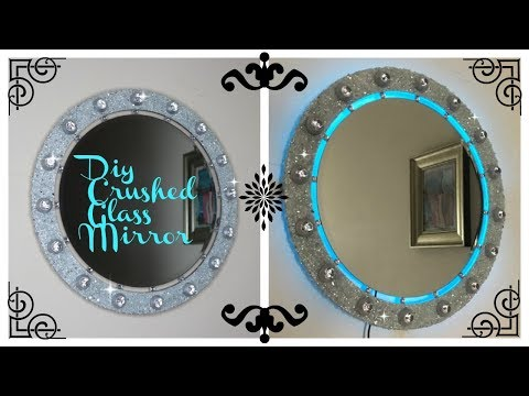 DIY GLAM WALL MIRROR DECOR | LIGHTED CRUSHED GLASS DECOR