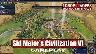 Sid Meiers Civilization VI gameplay PC HD [1080p/60fps]