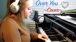 Over You (Ingrid Michaelson ft. A Great Big World) Cover