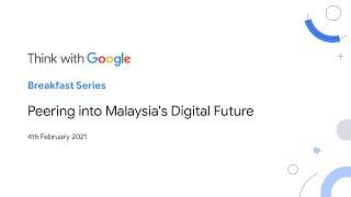 Breakfast Series: Peering into Malaysia's Digital Future