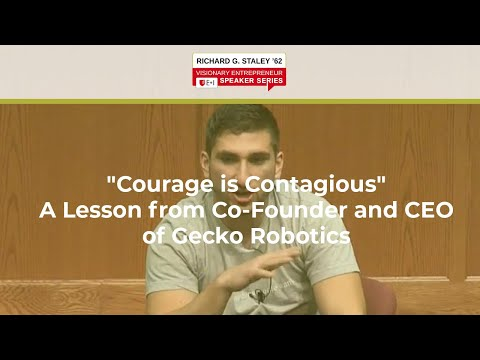 """Courage is Contagious"" - Jake Loosararian '13, Cofounder and CEO, Gecko Robotics"