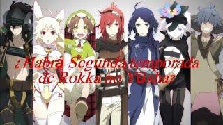 ¿Habrá Segunda temporada de Rokka no Yūsha?