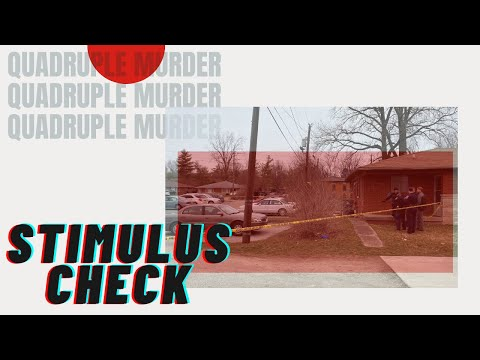 Indianapolis quadruple murder over stimulus check