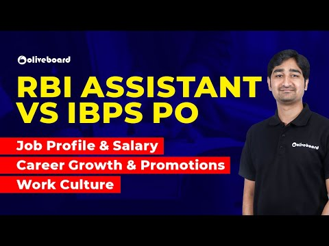 RBI Assistant Vs IBPS PO   Job Profile   Salary   Career Growth & Promotions   RBI Assistant 2020