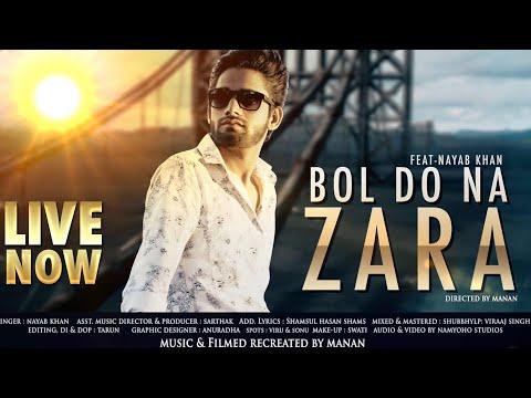 BOL DO NA ZARA NAYAB KHAN(COVER SONG)II NAMYOHO STUDIOS II OFFICIAL VIDEO