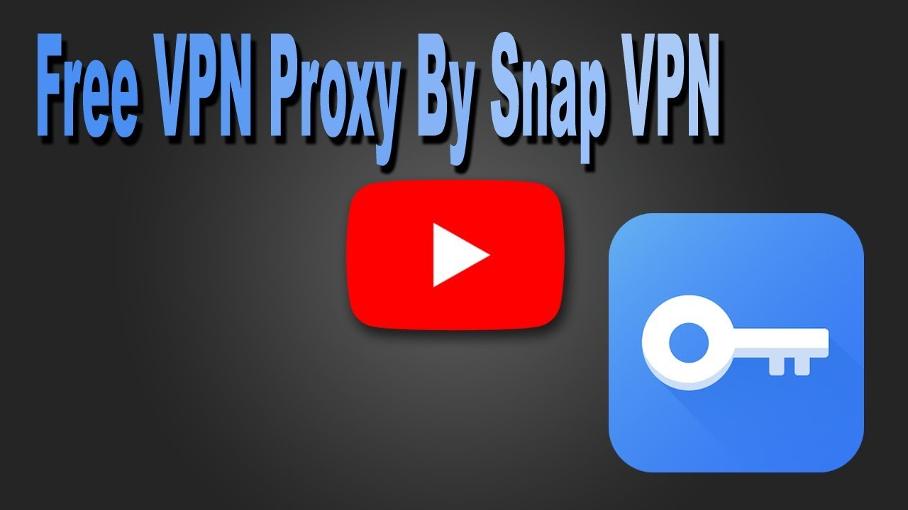 Free VPN proxy by Snap VPN - Proxy Master
