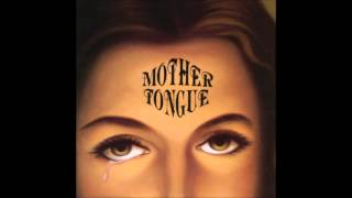 "Mother Tongue - ""Burn Baby"" (Mother Tongue 1994)"