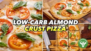 Gluten-Free Low-Carb Almond Crust Pizza