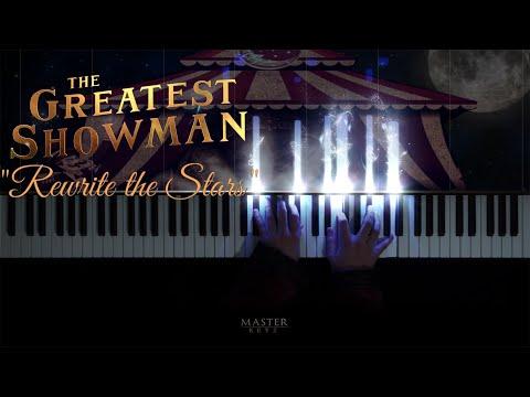 THE GREATEST SHOWMAN - Rewrite The Stars. 2017 ~ Piano version