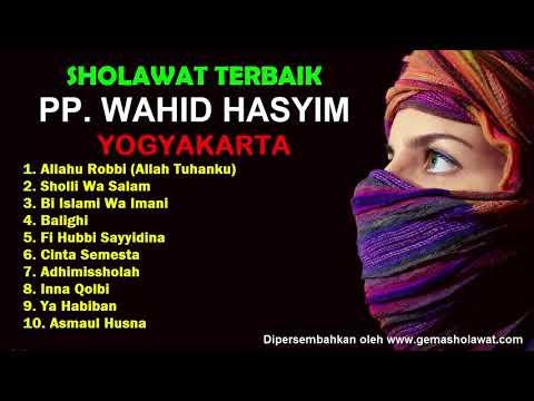 Full Album Sholawat Terbaik PP. Wahid Hasyim Yogyakarta (Musik Religi Islami)