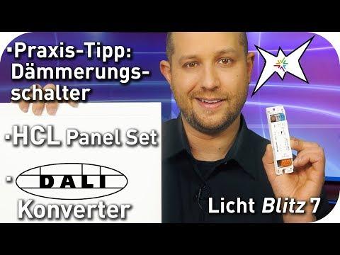 HCL Panel Plug and Play Set - Praxistipp D?mmerungsschalter - DALI Adapter - Lichtblitz 7