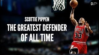 Was Scottie Pippen The Greatest NBA Defender of All Time?
