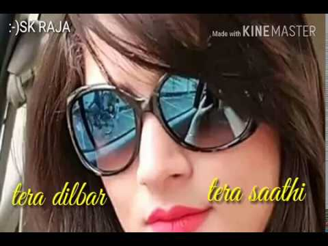 Song - Dilbar