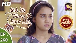Yeh Un Dinon Ki Baat Hai - Ep 260 - Full Episode - 31st August, 2018