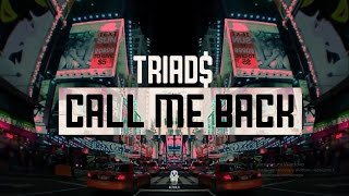 TRIAD$ –  Call Me Back (ft. Bones) thumbnail