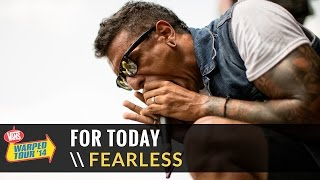 For Today - Fearless (Live 2014 Vans Warped Tour)