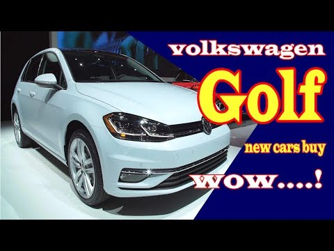 2018 volkswagen golf   2018 volkswagen golf gti   2018 volkswagen golf r   New cars buy.