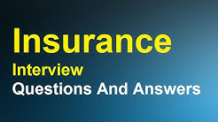 Insurance Interview Questions And Answers