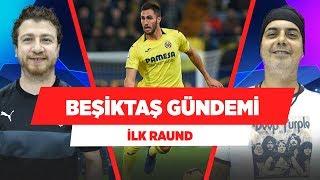 Abdullah Avcı, Victor Ruiz, Oğuzhan | Beşiktaş Gündemi | Uğur Karakullukçu & Ali Ece | İlk Raund