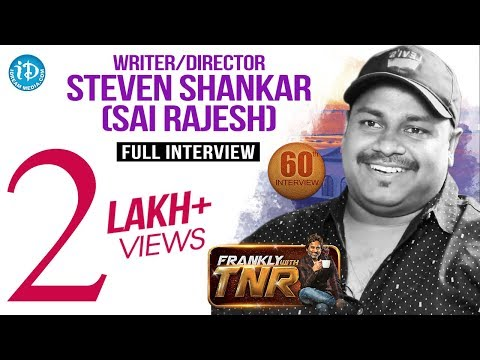 Writer/Director Steven Shankar (Sai Rajesh) Full Interview | Frankly With TNR #60 | #376
