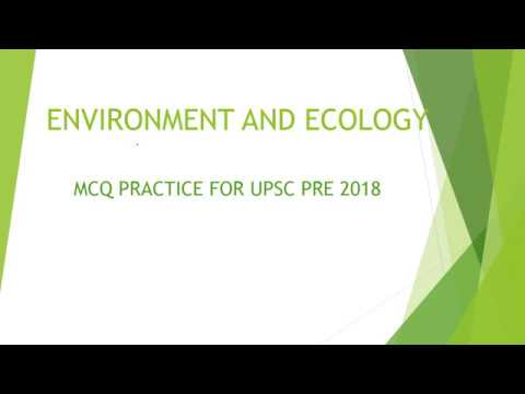 environment and ecology question practice for UPSC pre 2018 by IAS DELHI LIVE