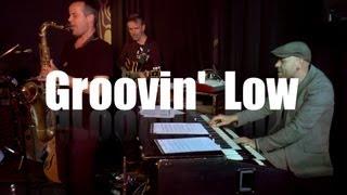 Groovin' Low in der Bar 227