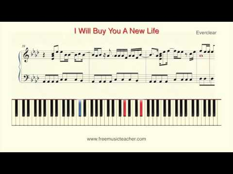 How To Play Piano: I Will Buy You A New Life  Everclear