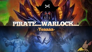Pirate...Warlock