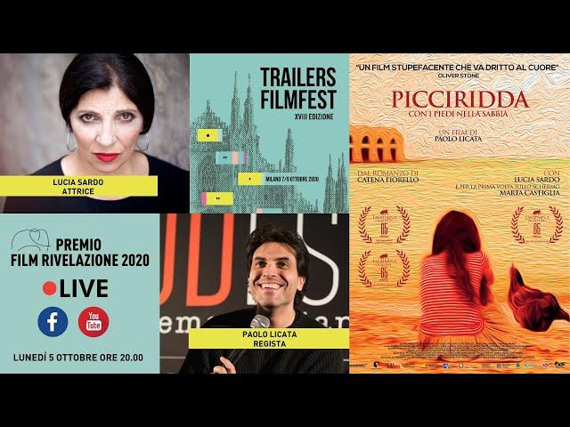 TrailersFilmFest Live! Lunedì 5 ottobre ore 20 00 Premio Film Rivelazione a Picciridda [FINAL CUT]