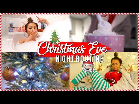 MY CHRISTMAS EVE NIGHT ROUTINE 2018!