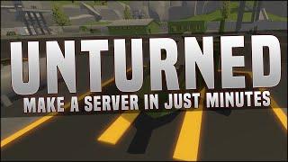 Make a unturned server really fast! - (Unturned server organiser tutorial)