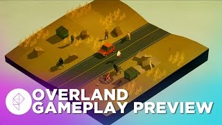 Overland Gameplay Preview - FTL Meets Post-Apocalypse