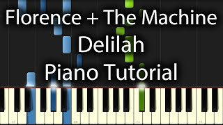Florence + The Machine - Delilah Tutorial (How To Play On Piano)