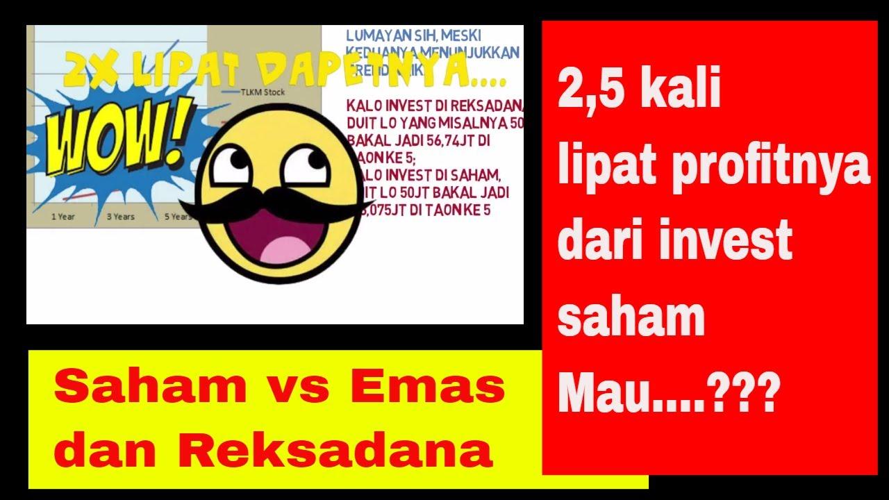 Saham vs Reksadana dan Emas (Stock vs Mutual Fund and Gold ...