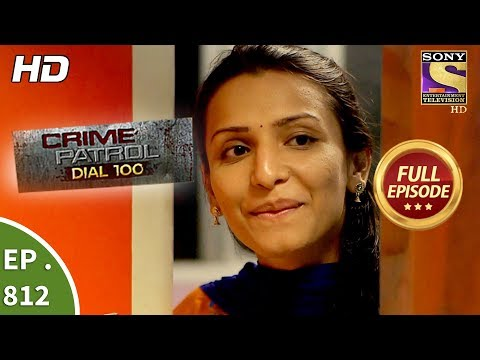 Crime Patrol Dial 100 – Ep 812 – Full Episode – 3rd July, 2018