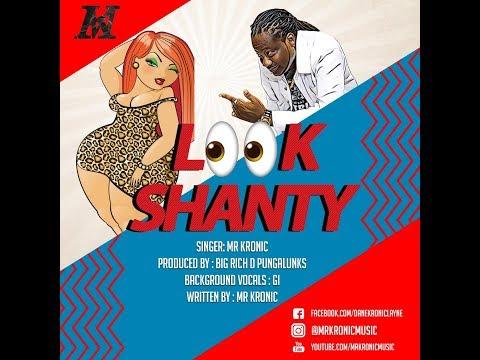 Look Shanty by Mr. Kronic (2020 Chutney Soca)