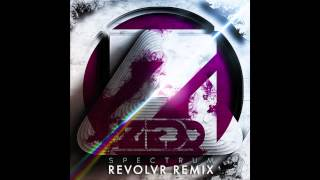 Zedd - Spectrum (Revolvr Remix) [Free Download]