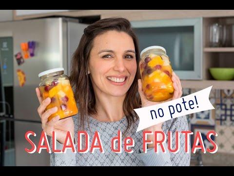SALADA DE FRUTAS NO POTE: frutas para a semana toda (como fazer e armazenar)