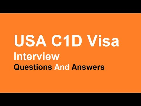 USA C1D Visa Interview Questions And Answers