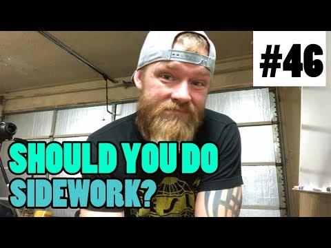 Episode 46 - Should You Do Sidework?