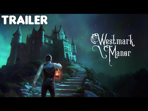 Westmark Manor Final Trailer