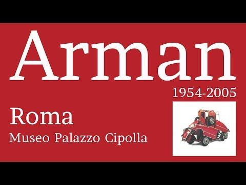 """""""Arman 1954-2005"""" Mostra Di Arman A Roma - 2017 - Official Video"""