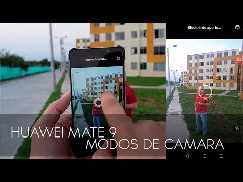 HUAWEI MATE 9 Programa Los Diferentes Modos de Camara HD