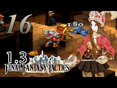 Onion Knight Too OP - Final Fantasy Tactics 1.3 Difficulty Mod - 16