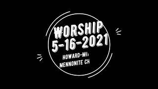 5-16-2021 Worship: When God's Kingdom Come Near