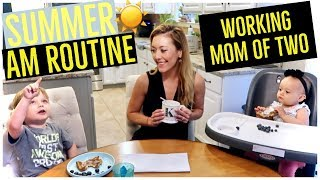 SUMMER MORNING ROUTINE ☀️ | WORKING MOM OF TWO 👜👩👧👦 | Brianna K