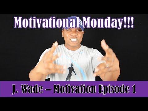 Motivational Monday Episode. 1 (60 Seconds of motivation)