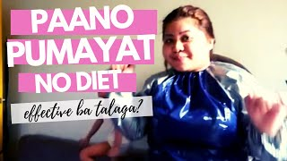 Paano ako PUMAYAT? (NO DIET) Sauna Suit Review - Effective? Does it work? Can it help lose Weight?